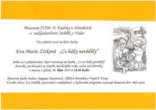 """31. 10. 2014 Křest knihy """"Co báby nevěděly"""" Eva Marie Zitková"""